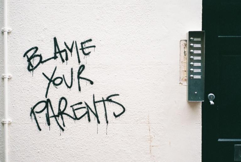 BLAME_YOUR_PARENTS